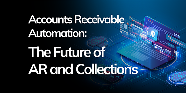 FEATURED---Accounts-Receivable-Automation---The-Future-of-AR-and-Collections-2