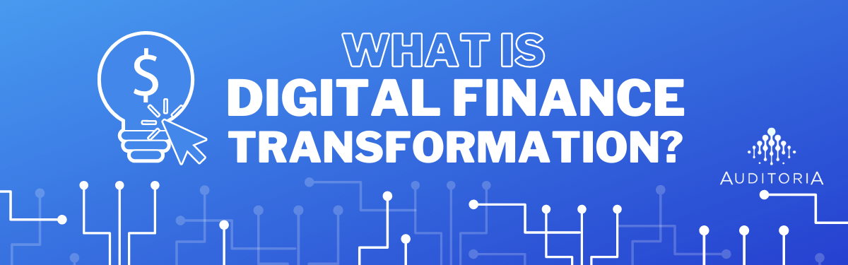 What is Digital Finance Transformation?
